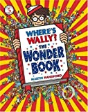 Where's Wally? The Wonder Book by Martin Handford (2007) Paperback