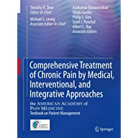 Comprehensive Treatment of Chronic Pain by Medical, Interventional, and Integrative...