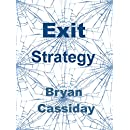 Exit Strategy: a short story