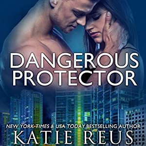Dangerous Protector Audiobook