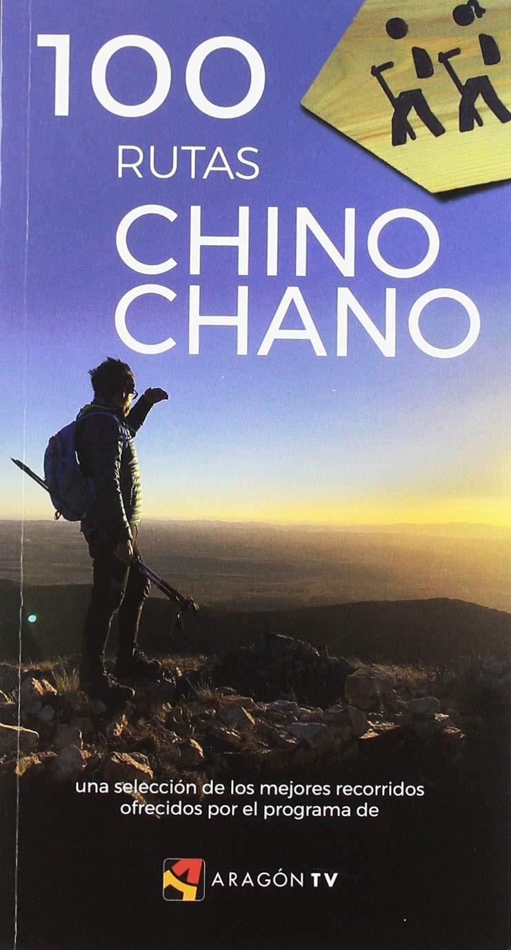 100 RUTAS CHINO CHANO: Amazon.es: PRAMES S.A.: Libros