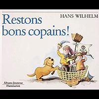Restons bon copains ! (English Edition)