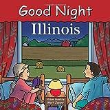 Good Night Illinois (Good Night Our World)