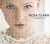 Rosa Clara Wedding Music