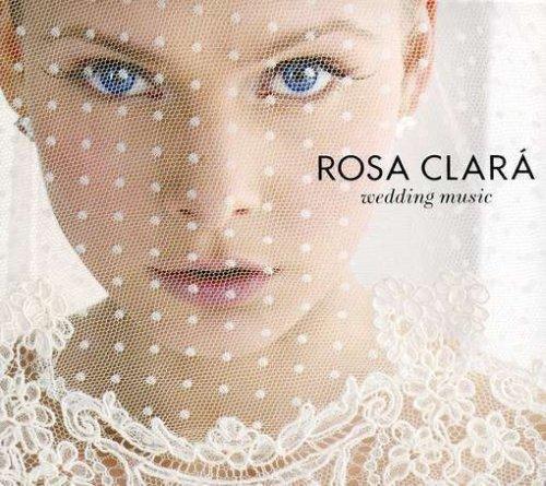 Rosa Clara Wedding Music by