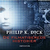 Impostor (De filmatiserede historier) | Philip K. Dick