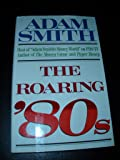 The Roaring '80s