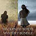Mackenzie White Mystery Bundle: Before He Kills (Book 1) and Before He Sees (Book 2) Audiobook by Blake Pierce Narrated by Elaine Wise