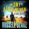 Blood Honor: The Day After Never Series, Book 1 Hörbuch von Russell Blake Gesprochen von: John David Farrell