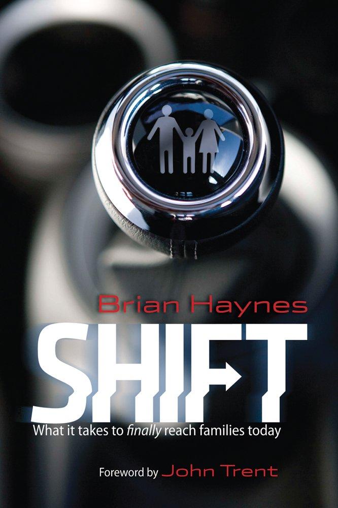 Shift: What it Takes to Finally Reach Families Today pdf epub