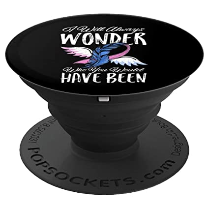 I Will Always Wonder Miscarriage Awareness Gift Pregnancy - PopSockets Grip  and Stand for Phones and Tablets