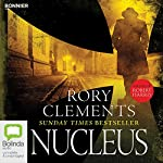 Nucleus: Tom Wilde, Book 2 | Rory Clements