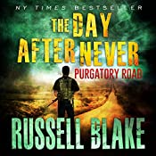 Purgatory Road: The Day After Never Series, Book 2 | Russell Blake