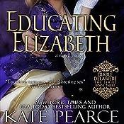 Educating Elizabeth | Kate Pearce