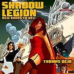 New Roads to Hell: Shadow Legion, Book 1 | Thomas Deja