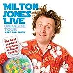 Milton Jones Live: Universe Tour | Milton Jones