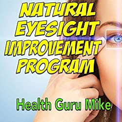 Natural Eyesight Improvement Program