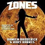 Zones | Damien Broderick,Rory Barnes