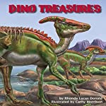 Dino Treasures   Rhonda Lucas Donald