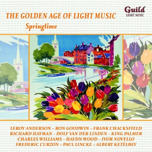 The Golden Age of Light Music: Springtime by Various Artists