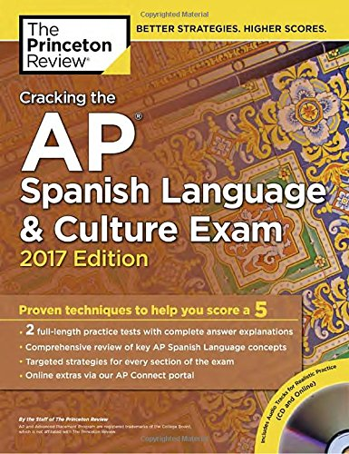 ish Language & Culture Exam with Audio CD, 2017 Edition: Proven Techniques to Help You Score a 5 (College Test Preparation) ()