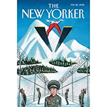 The New Yorker, February 26th 2018 (Jeffrey Toobin, Ian Parker, Carrie Battan) Periodical by Jeffrey Toobin, Ian Parker, Carrie Battan Narrated by Jamie Rennel