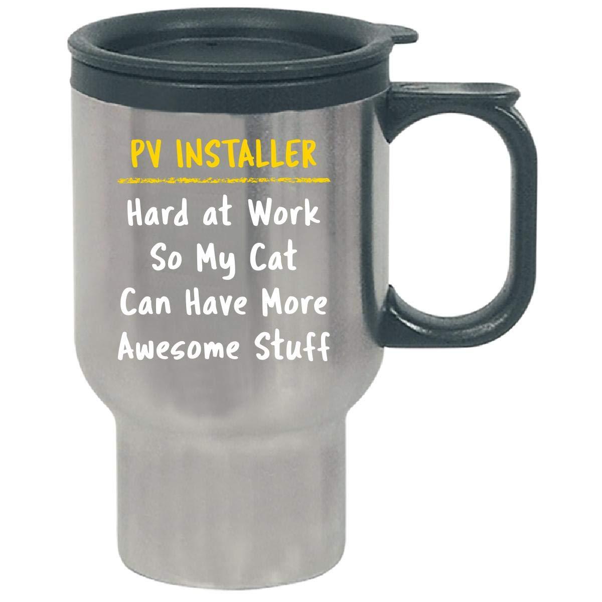 Pv Installer Hard At Work Cat Lover Sarcasm Funny Solar Gift - Travel Mug