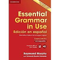 Essential Grammar in Use: Cuarta Edición en español. Gramática básica de la lengua inglesa. Libro con respuestas, ebook…