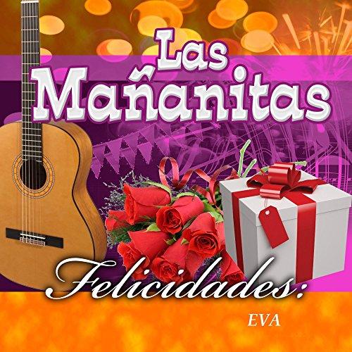 Amazon.com: Felicidades Eva (Ranchera): Las Mananitas: MP3 Downloads