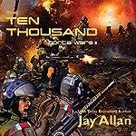 The Ten Thousand: Portal Wars II | Jay Allan