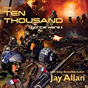 The Ten Thousand: Portal Wars II | Jay Allan