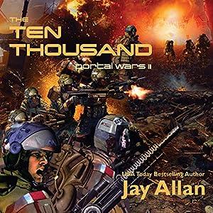 The Ten Thousand: Portal Wars II Audiobook