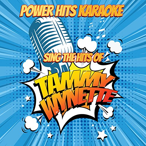He Loves Me All The Way (Originally Performed By Tammy Wynette) [Karaoke Version]