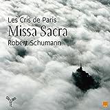 Robert Schumann: Missa Sacra