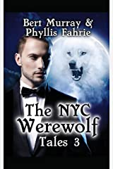 The NYC Werewolf: Tales, Book Three Paperback