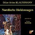 Nordische Heldensagen Hörbuch von Anton Oskar Klaussmann Gesprochen von: Simon Pichler