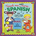 Teach Me Even More Spanish Audiobook by Judy R Mahoney Narrated by Lena Mayoral