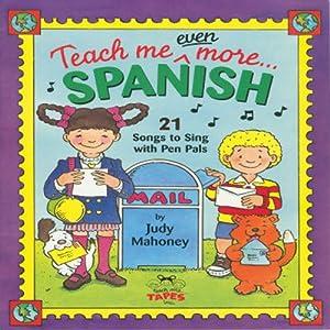 Teach Me Even More Spanish Audiobook