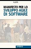 Manifesto per lo Sviluppo Agile di Software