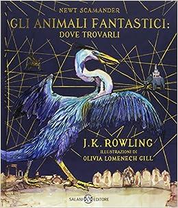 Gli Animali Fantastici Dove Trovarli Newt Scamander Ediz A