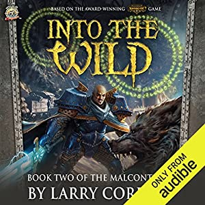 Into the Wild: Book Two of The Malcontents Audiobook by Larry Correia Narrated by Ray Porter