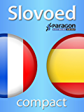 Slovoed Compact French-Spanish dictionary (Slovoed dictionaries) (French Edition)