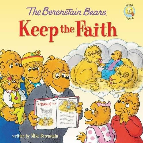 The Berenstain Bears Keep the Faith PDF