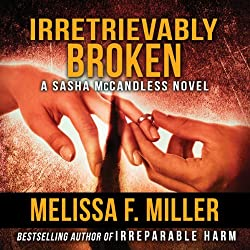 Irretrievably Broken: Sasha McCandless, Book 3