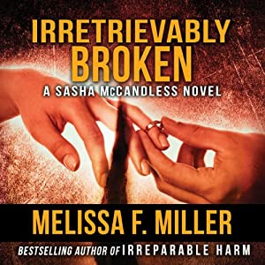 Irretrievably Broken: Sasha McCandless, Book 3 Audiobook
