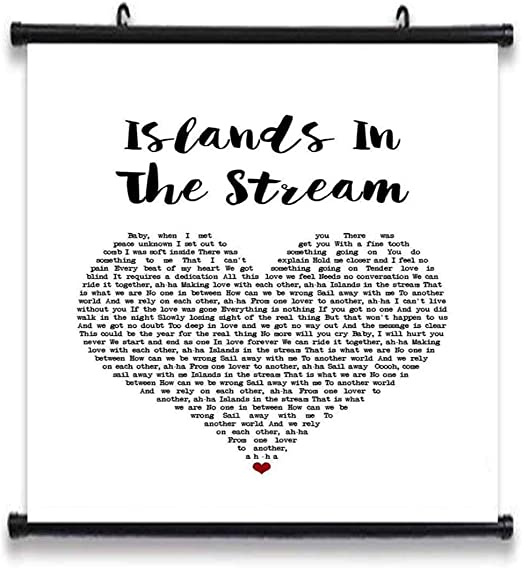 Islands In The Stream White Heart Song Lyric Quote Print