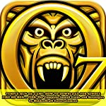 Temple Run Oz Game: How to Download for Kindle Fire Hd Hdx + Tips: The Complete Install Guide and Strategies: Works on All Devices! | HiddenStuff Entertainment