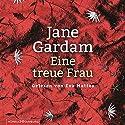 Eine treue Frau (Edward Feathers 2) Audiobook by Jane Gardam Narrated by Eva Mattes