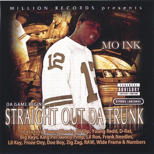 Straight Out Da Trunk [Explicit]