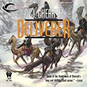 Deliverer: Foreigner Sequence 3, Book 3 | C. J. Cherryh